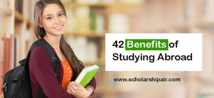 42 Benefits Of Studying Abroad